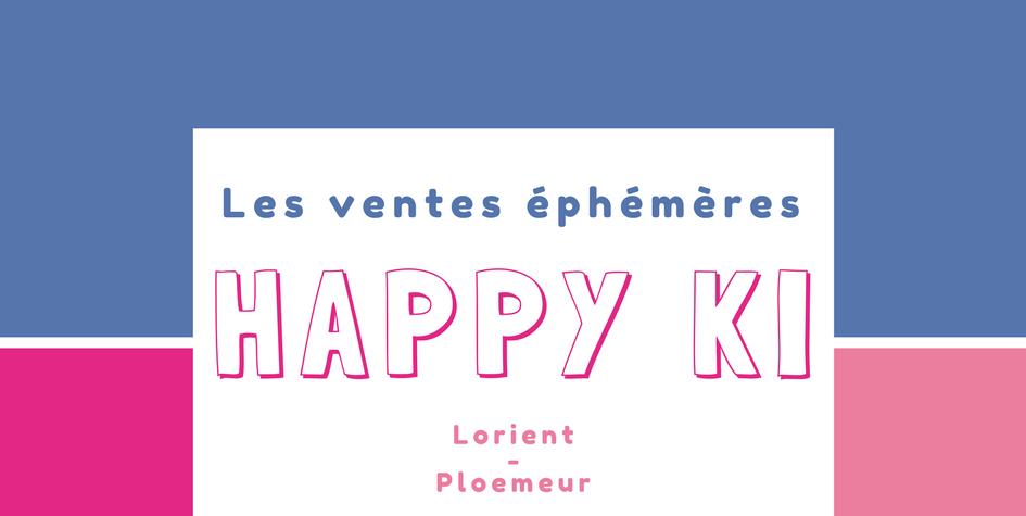 Les ventes éphémères Happy Ki