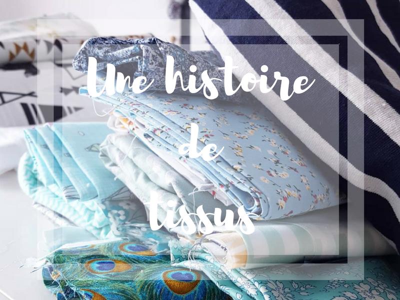 Une histoire de tissus