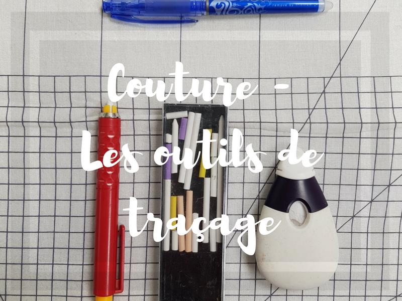 Débuter en couture – les outils de traçage