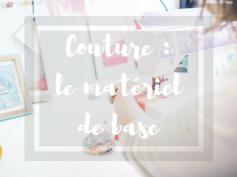 Débuter en couture – le matériel de base