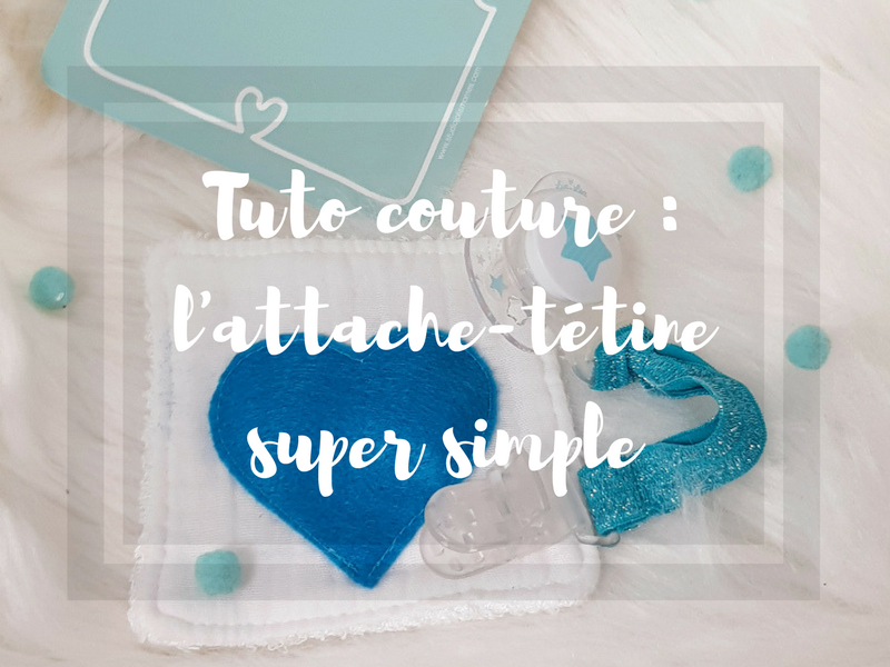 Tuto couture : un attache-tétine très simple