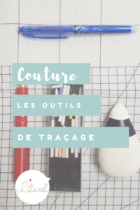 couture - outils pour tracer - lilaxel