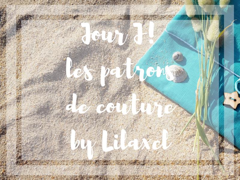 Les patrons de couture Lilaxel – c'est le jour J! + Concours