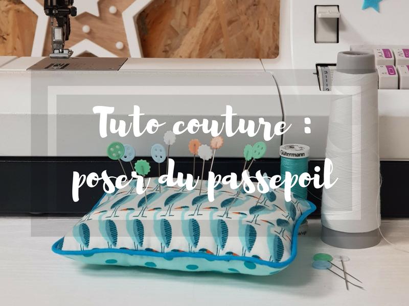 Tuto couture : le pique-aiguilles pour apprendre à poser un passepoil