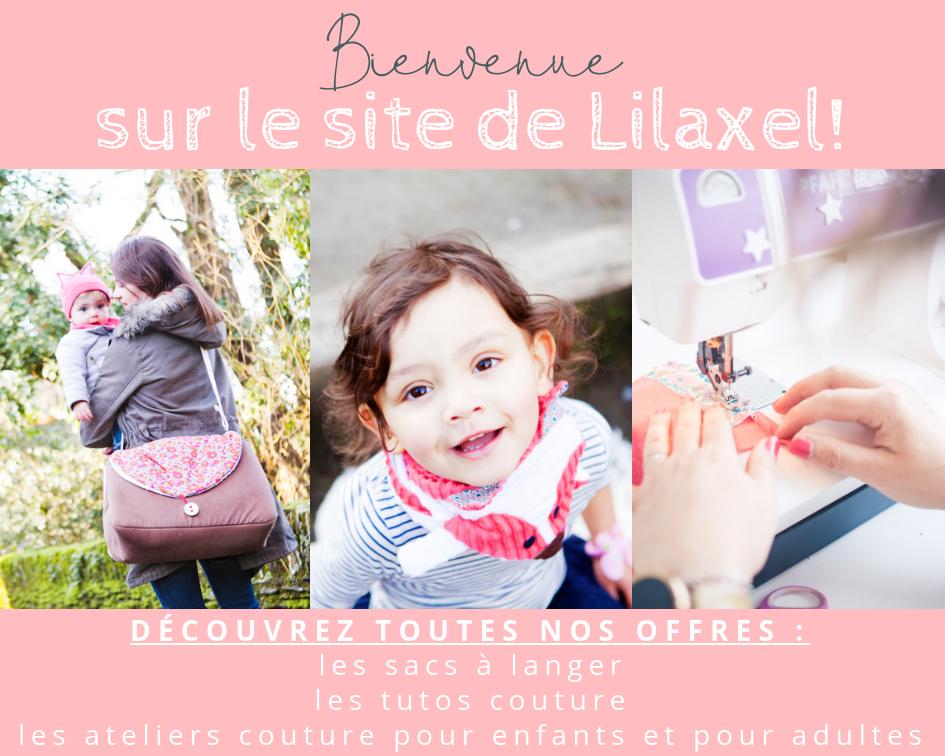 Bienvenue chez Lilaxel - sac à langer, tuto et ateliers couture