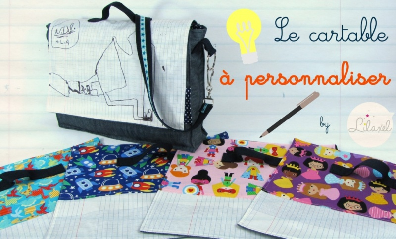 le-cartable-à-personnaliser_by-lilaxel