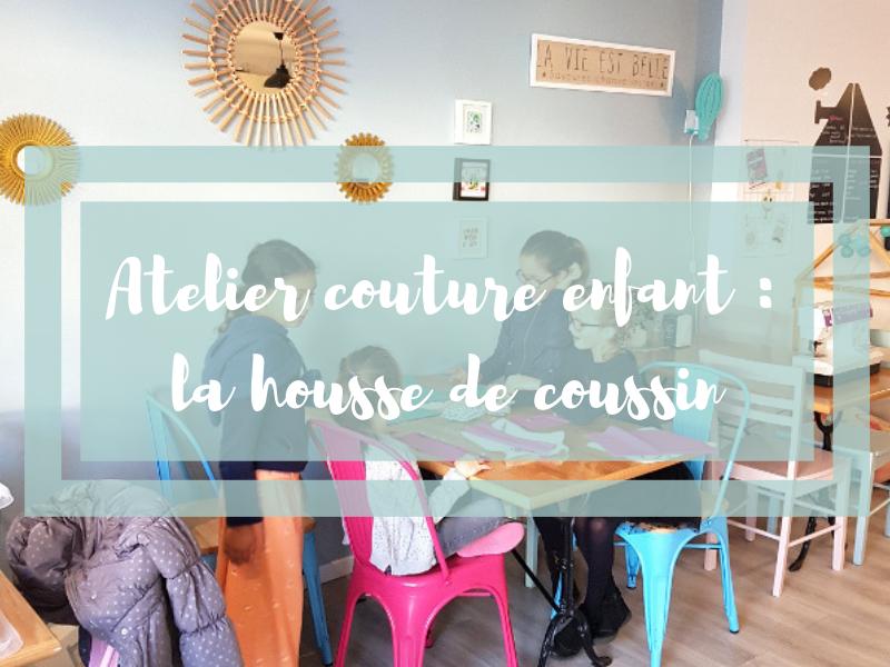 Atelier couture pour enfant : la housse de coussin