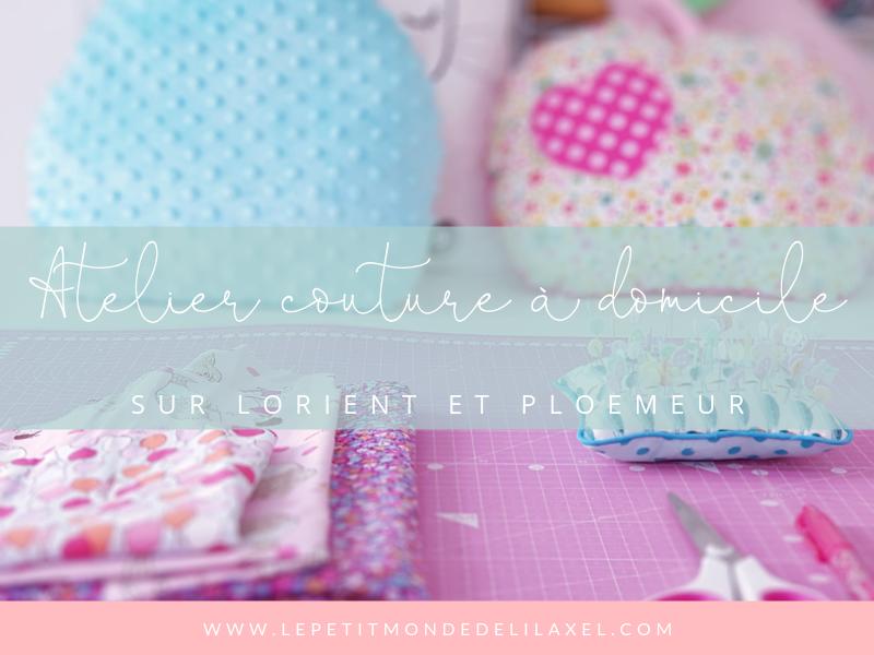 Atelier couture à domicile sur Lorient et Ploemeur