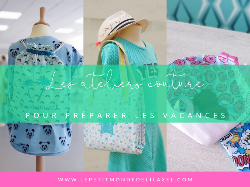 On prépare les grandes vacances en atelier couture enfant