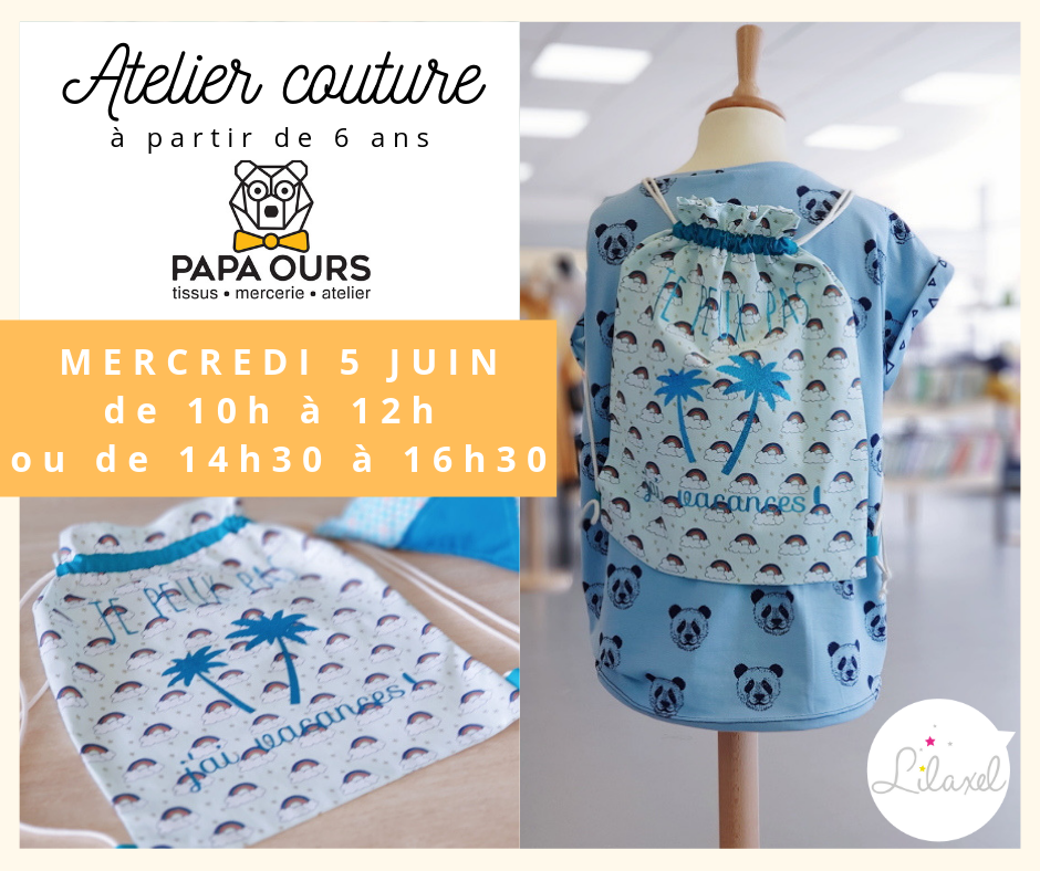 atelier couture enfant caudan lorient - sac à dos - papa ours - lilaxel